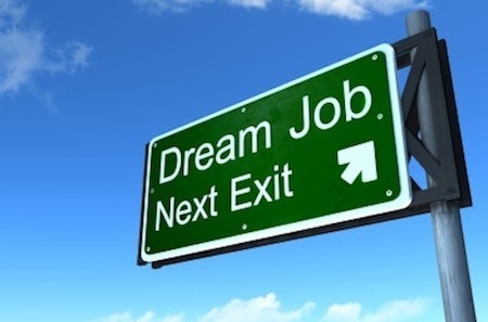 Find Your Dream Job: Love A Job That Makes Less Income